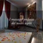I 3 massaggi preferiti dai nostri ospiti e i loro benefici