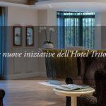 Per l'ambiente e per gli Ospiti: le nuove iniziative dell'Hotel Tritone