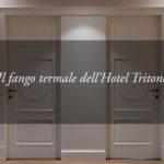 Una potente medicina naturale ed ecosostenibile: il fango termale dell'Hotel Tritone