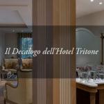 Tritone Luxury Experience: il Decalogo del soggiorno esclusivo raccontato con le parole degli ospiti.