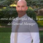 La storia della Famiglia Poli, proprietaria dell'Hotel Tritone di Abano – L'Intervista al General Manager Walter Poli
